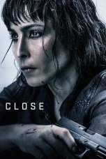 Close (2019) BluRay 480p & 720p Movie Download Watch Online