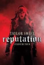 Taylor Swift: Reputation Stadium Tour 2018 WEB-DL 480p & 720p Full HD Movie Download