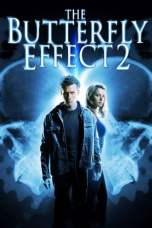 The Butterfly Effect 2 2006 BluRay 480p & 720p Full HD Movie Download