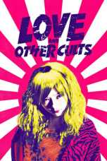 Love and Other Cults 2017 BluRay 480p & 720p Full HD Movie Download