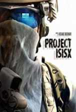 Project ISISX (2018) WEB-DL 480p & 720p Full HD Movie Download