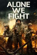 Alone We Fight (2018) WEBRip 480p & 720p Full HD Movie Download