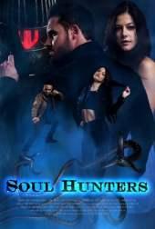 Soul Hunters (2019) WEB-DL 480p & 720p Full HD Movie Download