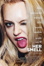 Her Smell (2018) BluRay 480p & 720p Movie Download Sub Indo