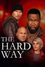 The Hard Way (2019) WEBRip 480p & 720p HD Movie Download