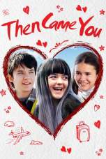 Then Came You (2018) BluRay 480p & 720p HD Movie Download