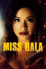 Miss Bala (2019) BluRay 480p & 720p Movie Download Watch Online