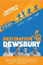 Destination: Dewsbury (2018) WEB-DL 480p & 720p HD Movie Download