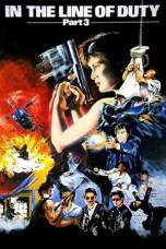 In the Line of Duty III (1988) HDTV 480p & 720p HD Movie Download