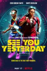 See You Yesterday (2019) WEB-DL 480p & 720p Free HD Movie Download