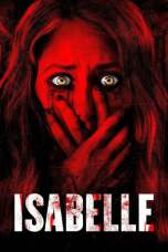 Isabelle (2018) WEB-DL 480p & 720p Free HD Movie Download
