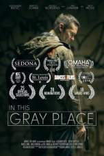 In This Gray Place (2018) BluRay 480p & 720p Free HD Movie Download
