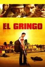 El Gringo (2012) BluRay 480p & 720p Free HD Movie Download