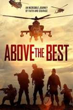 Above the Best (2019) WEBRip 480p & 720p Free HD Movie Download