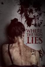 Where the Skin Lies (2017) WEBRip 480p & 720p HD Movie Download