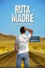 Ruta Madre (2019) WEBRip 480p & 720p Free HD Movie Download
