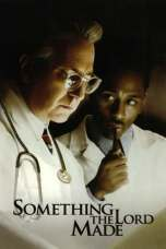 Something the Lord Made (2004) HDTV 480p & 720p Movie Download