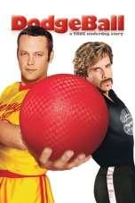Dodgeball: A True Underdog Story (2004) BluRay 480p & 720p Download