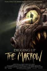 Digging Up the Marrow (2014) BluRay 480p & 720p Movie Download