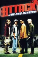 Attack the Gas Station (1999) DVDRip 480p & 720p HD Movie Download
