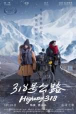 Highway 318 (2019) WEB-DL 480p & 720p Free HD Movie Download