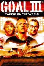 Goal! III (2009) BluRay 480p & 720p Free HD Movie Download