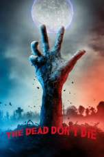 The Dead Don't Die (2019) BluRay 480p & 720p Free HD Movie Download