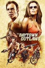 The Baytown Outlaws (2012) BluRay 480p & 720p HD Movie Download