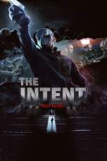 The Intent (2016) WEB-DL 480p & 720p Free HD Movie Download
