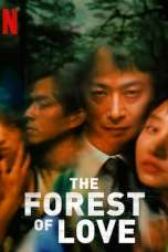 The Forest of Love (2019) WEBRip 480p & 720p Free HD Movie Download