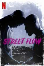 Street Flow (2019) WEBRip 480p & 720p Free HD Movie Download