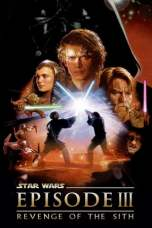 Star Wars: Episode III – Revenge of the Sith (2005) BluRay 480p & 720p Free HD Movie Download