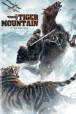 The Taking of Tiger Mountain (2014) BluRay 480p & 720p Movie Download
