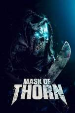 Mask of Thorn (2019) WEB-DL 480p & 720p Free HD Movie Download