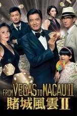 From Vegas to Macau II (2015) BluRay 480p & 720p HD Movie Download