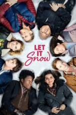 Let It Snow (2019) WEB-DL 480p & 720p Free HD Movie Download