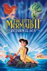 The Little Mermaid 2: Return to the Sea (2000) BluRay 480p & 720p