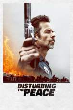 Disturbing the Peace (2020) WEB-DL 480p & 720p Movie Download