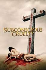 Subconscious Cruelty (2000) BluRay 480p & 720p Free Movie Download