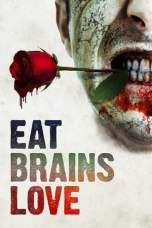 Eat Brains Love (2019) WEB-DL 480p & 720p Free HD Movie Download