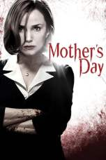 Mother's Day (2010) BluRay 480p & 720p Free HD Movie Download