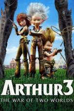 Arthur 3: The War of the Two Worlds (2010) BluRay 480p & 720p