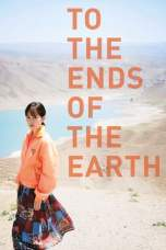 To the Ends of the Earth (2019) BluRay 480p & 720p Movie Download