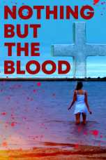 Nothing But the Blood (2020) WEB-DL 480p | 720p | 1080p Movie Download