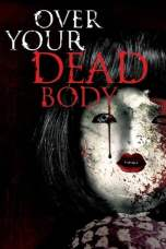 Over Your Dead Body (2014) BluRay 480p & 720p Movie Download