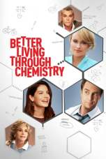 Better Living Through Chemistry (2014) BluRay 480p & 720p Movie Download