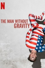 The Man Without Gravity (2019) WEB-DL 480p | 720p | 1080p Movie Download
