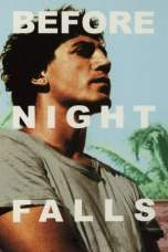 Before Night Falls (2000) BluRay 480p & 720p Free HD Movie Download