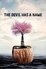 The Devil Has a Name (2019) WEBRip 480p | 720p | 1080p Movie Download