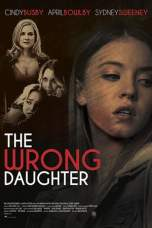 The Wrong Daughter (2018) WEBRip 480p | 720p | 1080p Movie Download